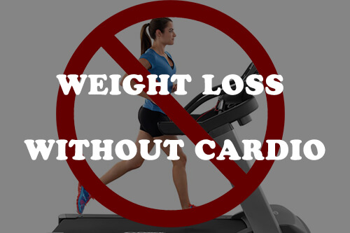My Clients Lose Weight Without Cardio: Here Is How